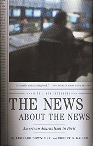 The News Review >> The News About The News American Journalism In Peril