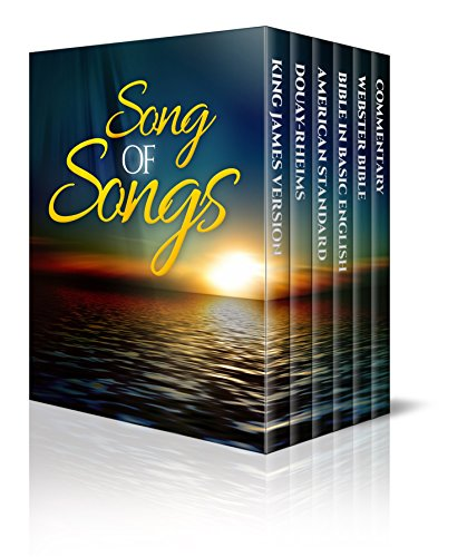 Song Of Songs - Enhanced E-Book Edition (Illustrated. Includes 5 Different Versions, Matthew Henry Commentary, Stunning Photo Gallery + Audio Links)