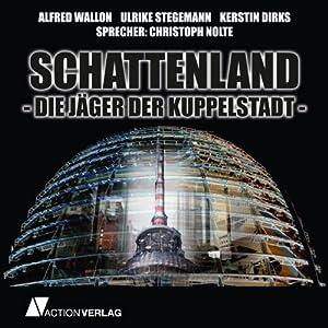 Schattenland: Jäger der Kuppelstadt Hörbuch