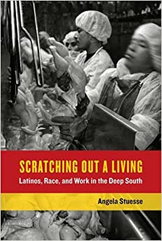 {{UPDATED{{ Scratching Out A Living: Latinos, Race, And Work In The Deep South (California Series In Public Anthropology). front reliable seguro create publico amplia