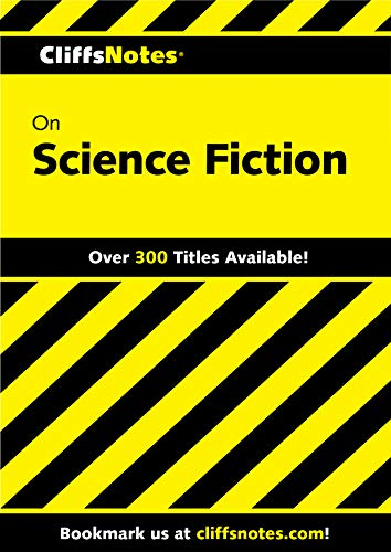 CliffsNotes on Science Fiction: An Introduction