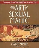 The Art of Sexual Magic