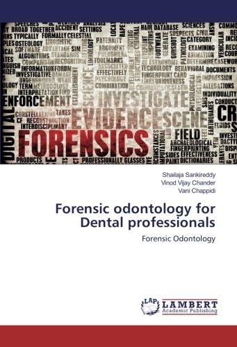 Forensic Odontology For Dental Professionals Forensic Odontology Sankireddy Shailaja Chander Vinod Vijay Chappidi Vani 9783330014237 Amazon Com Books