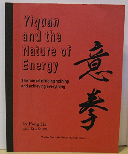 Yiquan and the Nature of Energy