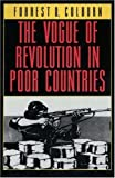 img - for The Vogue of Revolution in Poor Countries by Forrest D. Colburn (1994-08-08) book / textbook / text book