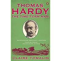 Thomas Hardy: The Time-torn Man