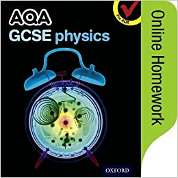 aqa gcse physics online homework oxford  aqa gcse physics online homework