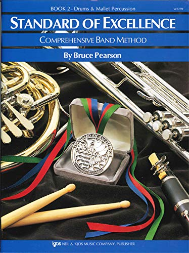 - W22PR - Standard of Excellence Book 2 - Drums and Mallet Percussion (Standard of Excellence - Comprehensive Band Method)