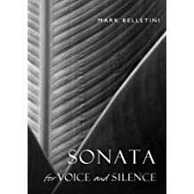 Sonata for Voice and Silence (Meditations)