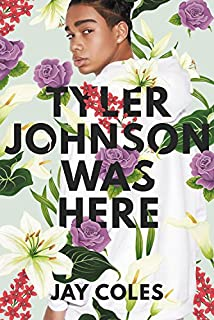 Book Cover: Tyler Johnson Was Here