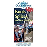Knots, Splices, and Line Handling: Captain's Quick Guides