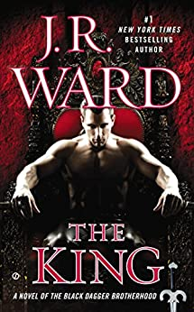 The King (Black Dagger Brotherhood, Book 12) by [Ward, J.R.]