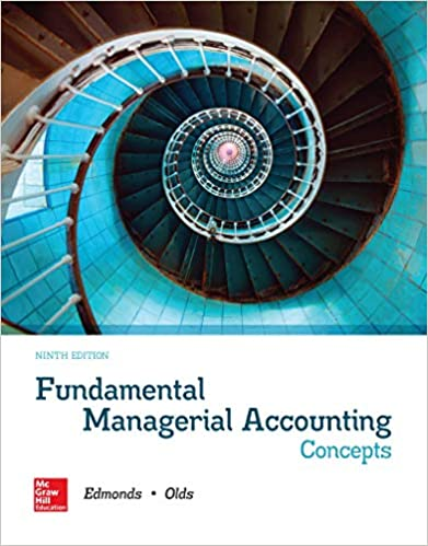 Fundamental Managerial Accounting Concepts, 9th Edition [Thomas P. Edmonds ]