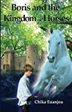 Boris and the Kingdom of Horses, Chika Euanjou, 147810824X