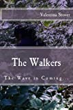 The Walkers, Valentina Stover, 1475028202