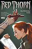 img - for Red Thorn (2015-2016) Vol. 1: Glasgow Kiss book / textbook / text book