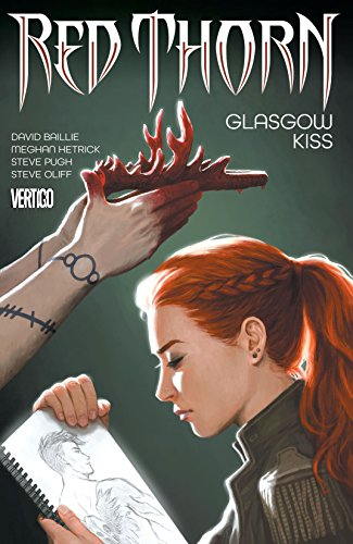 Red Thorn (2015-2016) Vol. 1: Glasgow