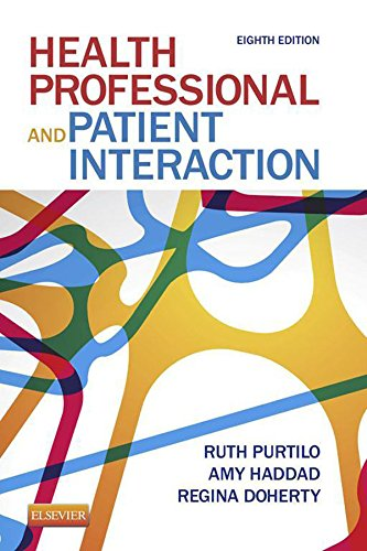Health Professional and Patient Interaction (Health Professional & Patient Interaction (Purtilo)) Pdf