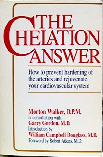 The Chelation Answer: How to Prevent Hardening of the Arteries