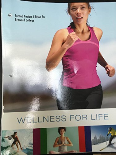 Wellness for Life 2nd costum edition broward college -