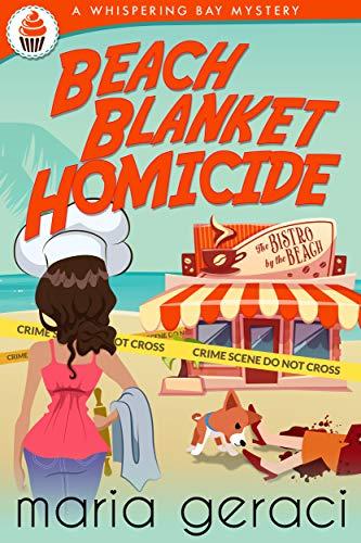 Beach Blanket Homicide (Whispering Bay Mystery Book 1) - Ghost Detectors Book