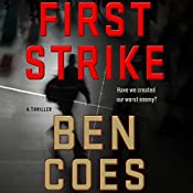 First Strike: A Thriller | Ben Coes