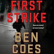 First Strike: A Thriller | Ben Coes