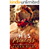 His Princess (Princess Series Book 1)