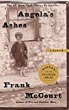 Angela's Ashes: A Memoir by Frank McCourt (1999) Paperback