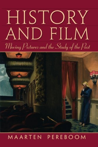History and Film (Major Film Theories)