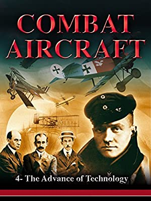Combat Aircrafts - The Advance of Technology
