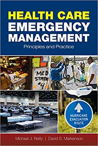 Health Care Emergency Management: Principles And Practice Michael J. Reilly
