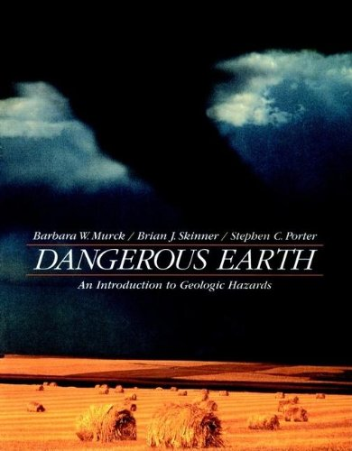 Dangerous Earth: An Introduction to Geologic Hazards
