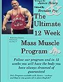 The Ultimate 12 Week Mass Muscle Program: Endomorph Body Transformation in 12 Weeks