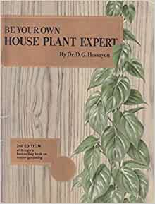 be your own gardening expert hessayon A steady stream of publications followed the initial be your own gardening expert, each maintaining the basic formula of down-to-earth writing with pictures, charts, and photographs on the british bestsellers list for the 1980s, two experts were in the top 10 there are (as of 2009) over 20 expert .
