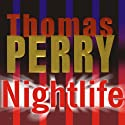 Nightlife Audiobook by Thomas Perry Narrated by Shelly Frasier