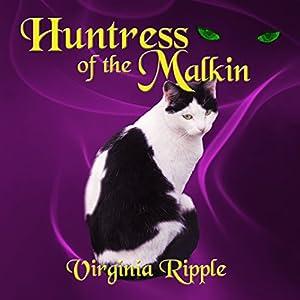 Huntress of the Malkin Audiobook