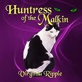 Huntress of the Malkin: War of the Malkin Novella Series, Book 2