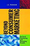 img - for Beyond Consumer Marketing: Sectoral Marketing and Emerging Trends (Response Books) book / textbook / text book
