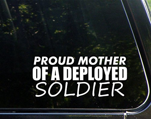 Proud Mother Of A Deployed Soldier (8-3/4