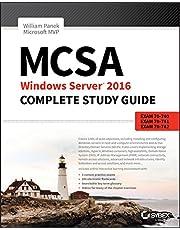 MCSA Windows Server 2016 Complete Study Guide: Exam 70–740, Exam 70–741, Exam 70–742, and Exam 70–743