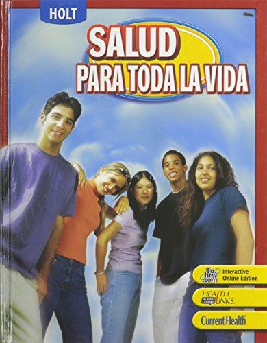 Holt Lifetime Health: Student Edition (Spanish) Grades 9-12 2007 (Lifetime Health 2007) por Friedman,Holt Rinehart and Winston