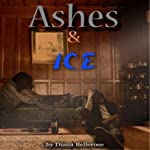 Ashes and Ice | Diana Bellerose
