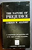 img - for THE NATURE OF PREJUDICE Abridged book / textbook / text book