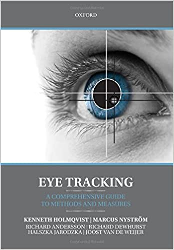 Eye Tracking: A Comprehensive Guide To Methods And Measures Reprint Edition