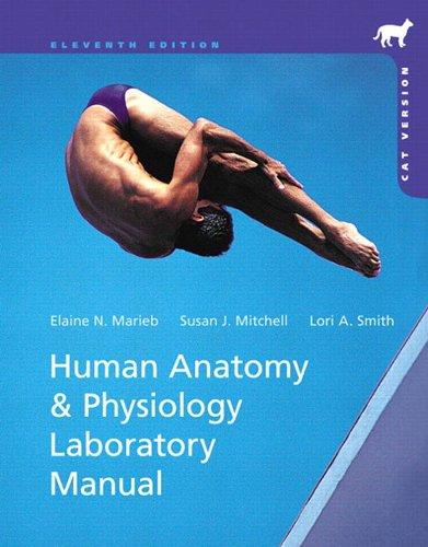 Human Anatomy & Physiology Laboratory Manual, Cat Version (11th Edition) Pdf