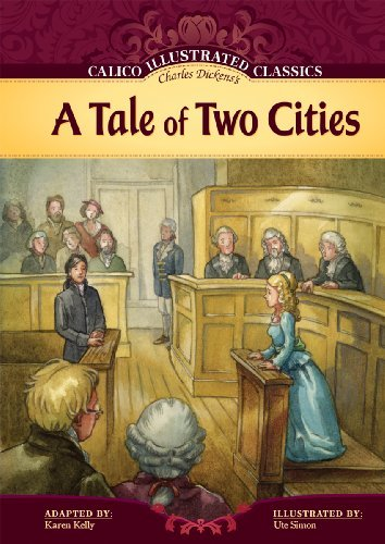 A Tale of Two Cities (Calico Illustrated Classics) by Charles Dickens (2010-01-01)