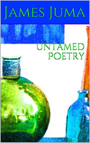 Untamed Poetry