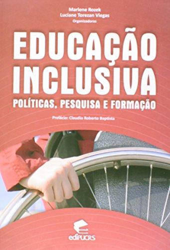 Educação inclusiva: Politicas pesquisa e formação