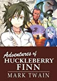 Image of The Adventures of Huckleberry Finn: Manga Classics